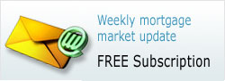 Click Here to subscribe my free weekly mortgage market update.